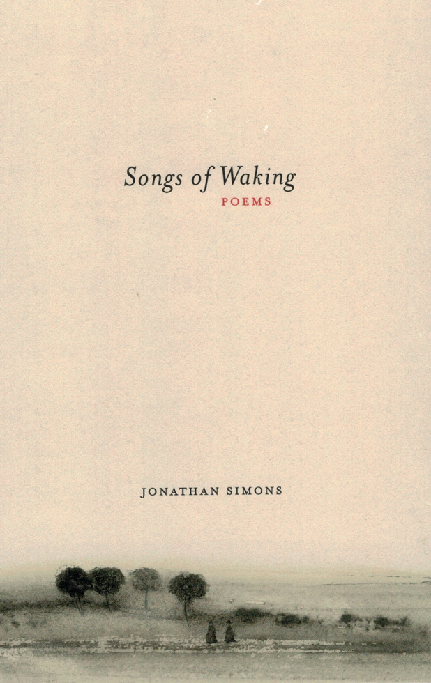 SONGS OF WAKING: POEMS
