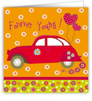 CARD - FOREVER YOUNG (WITH ENVELOPE)