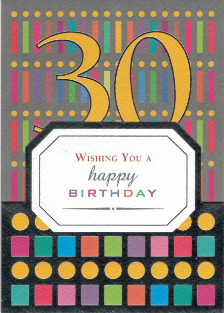WISHING YOU A HAPPY 30TH BIRTHDAY - CARD WITH ENVELOPE