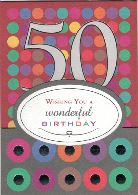 WISHING YOU A WINDERFUL 50TH BIRTHDAY - CARD WITH ENVELOPE