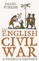ENGLISH CIVIL WAR: A PEOPLE'S HISTORY, THE