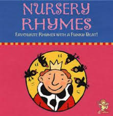 NURSERY RHYMES - FAVOURITE RHYMES WITH A FUNKY BEAT