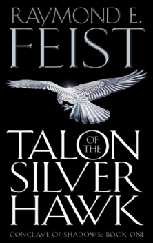 TALON OF THE SILVER HAWK (CONCLAVE OF SHADOWS #1)