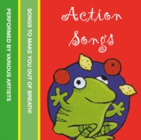 ACTION SONGS : SONGS TO MAKE YOU OUT OF BREATH!