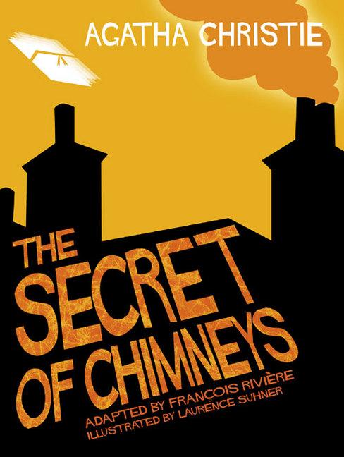 SECRET OF CHIMNEYS, THE