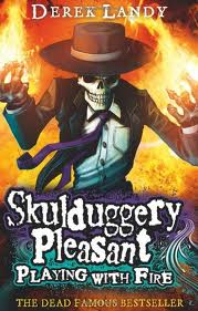 SKULDUGGERY PLEASANT: PLAYING WITH FIRE (#2)