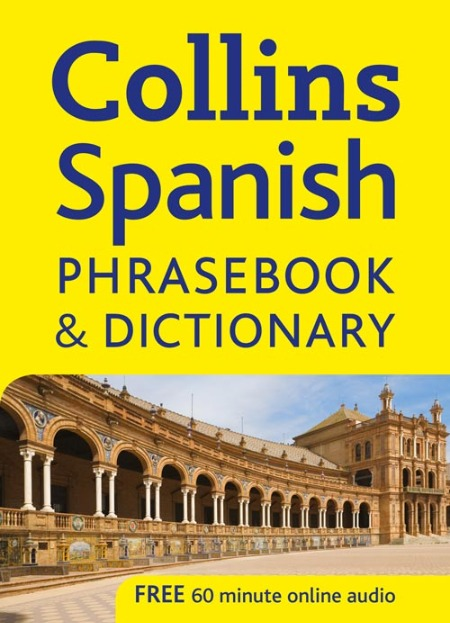 COLLINS SPANISH PHRASEBOOK & DICTIONARY