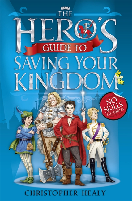 HERO'S GUIDE TO SAVING YOUR KINGDOM, THE
