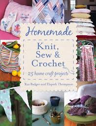 HOMEMADE KNIT, SEW & CROCHET