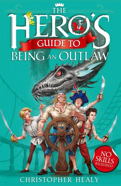 HERO'S GUIDE TO BEING AN OUTLAW, THE