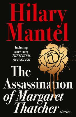 ASSASSINATION OF MARGARET THATCHER, THE