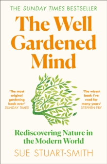 THE WELL GARDENED MIND