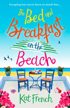 THE BED AND BREAKFAST ON THE BEACH : THE PERFECT SUMMER BEACH READ OF 2017