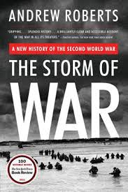 STORM OF WAR: A NEW HISTORY OF THE SECOND WORLD WAR, THE