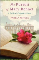 PURSUIT OF MARY BENNET : A PRIDE AND PREJUDICE NOVEL, THE