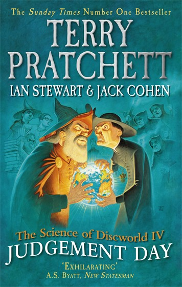 JUDGEMENT DAY (SCIENCE OF DISCWORLD IV)