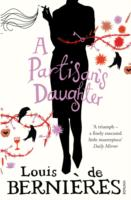 PARTISAN'S DAUGHTER, A