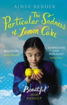 PARTICULAR SADNESS OF LEMON CAKE, THE