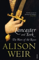 LANCASTER AND YORK : THE WARS OF THE ROSES