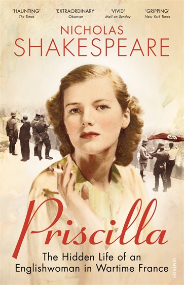 PRISCILLA : THE HIDDEN LIFE OF AN ENGLISHWOMAN IN WARTIME FRANCE
