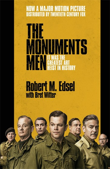 MONUMENTS MEN : ALLIED HEROES, NAZI THIEVES AND THE GREATEST TREASURE HUNT IN HISTORY