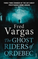 GHOST RIDERS OF ORDEBEC : A COMMISSAIRE ADAMSBERG NOVEL, THE