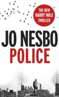 POLICE : A HARRY HOLE THRILLER