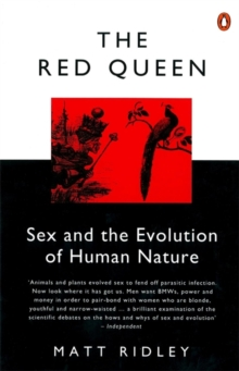 THE RED QUEEN : SEX AND THE EVOLUTION OF HUMAN NATURE