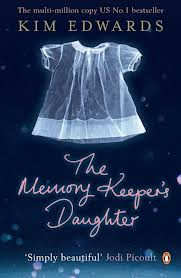 MEMORY KEEPER'S DAUGHTER, THE