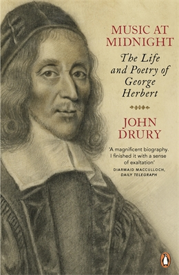 MUSIC AT MIDNIGHT : THE LIFE AND POETRY OF GEORGE HERBERT