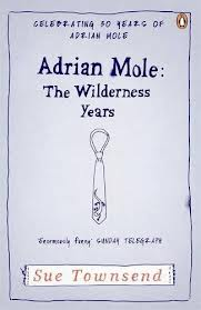 ADRIAN MOLE THE WILDERNESS YEARS