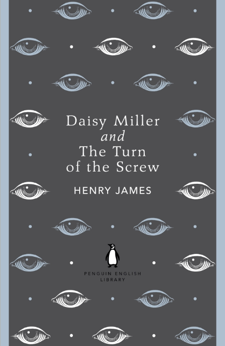 DAISY MILLER AND THE TURN OF THE SCREW