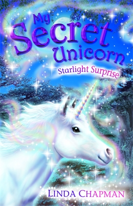STARLIGHT SURPRISE (MY SECRET UNICORN #4)