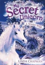 A WINTER WISH (MY SECRET UNICORN #7)