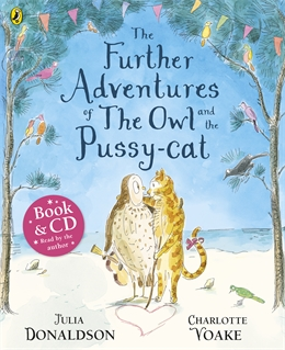 FURTHER ADVENTURES OF THE OWL AND THE PUSSY-CAT, THE
