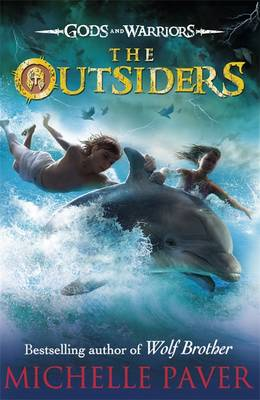 GODS AND WARRIORS (1):  THE OUTSIDERS