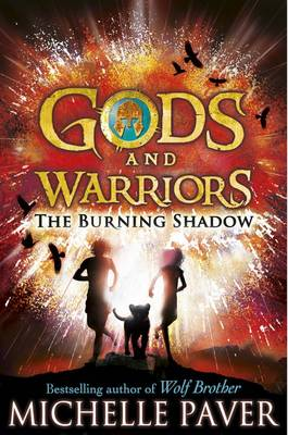 GODS AND WARRIORS (2): THE BURNING SHADOW