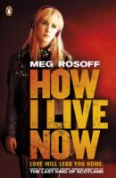 HOW I LIVE NOW (TV TIE-IN)