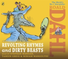 REVOLTING RHYMES AND DIRTY BEASTS (R/I)
