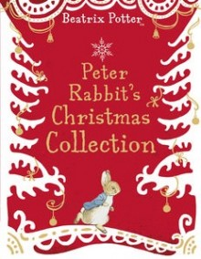 PETER RABBIT CHRISTMAS COLLECTION, A