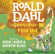 AUDIOBOOK - THE GIRAFFE AND THE PELLY AND ME & ESIO TROT