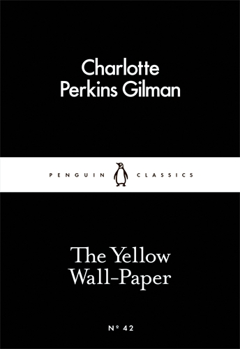 YELLOW WALL-PAPER, THE