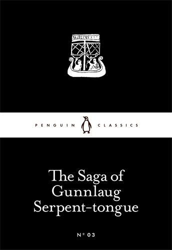 SAGA OF GUNNLAUG SERPENT-TONGUE, THE