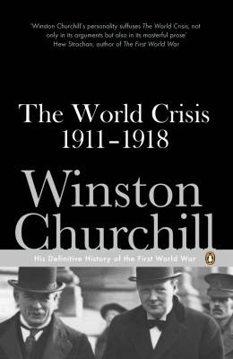 WORLD CRISIS 1911-1918, THE