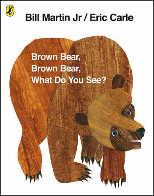 BROWN BEAR, BROWN BEAR, WHAT DO YOU SEE? ANNIV. ED.