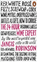 THE 24- HOUR WINE EXPERT