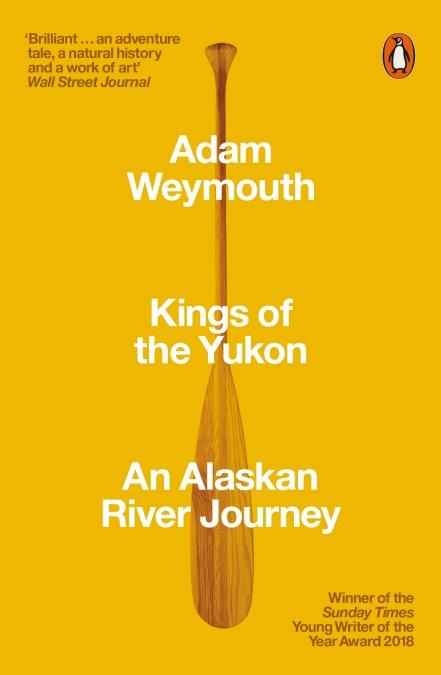 KINGS OF THE YUKON : AN ALASKAN RIVER JOURNEY
