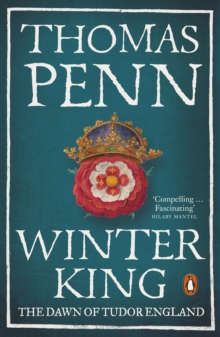 WINTER KING : THE DAWN OF TUDOR ENGLAND