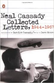 NEAL CASS4DY: COLLECTED LETTERS, 1944-1947