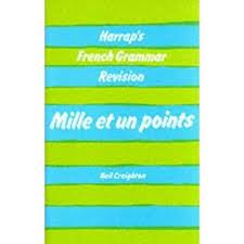 MILLE ET  UN POINTS: FRENCH GRAMMAR REVISION